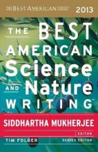 Best American Science and Nature Writing 2013