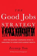 The Good Jobs Strategy