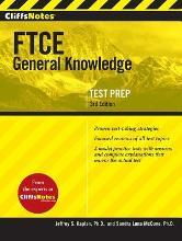 Cliffsnotes FTCE General Knowledge Test, 3rd Edition