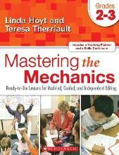 Mastering the Mechanics: Grades 2-3
