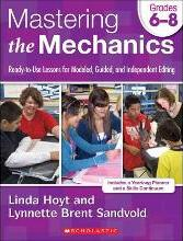 Mastering the Mechanics, Grades 6-8