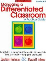 Managing a Differentiated Classroom, Grades K-8
