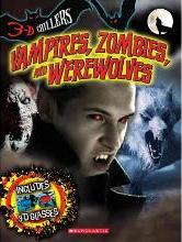Vampires, Zombies, and Werewolves
