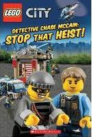LEGO City: Detective Chase McCain: Stop That Heist! Level 2 Reader