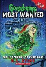 Goosebumps Most Wanted - the 12 Screams of Christmas