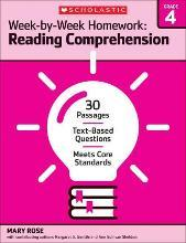 Week-By-Week Homework: Reading Comprehension Grade 4