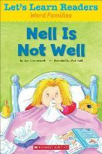 Nell Is Not Well
