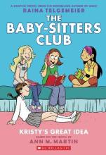Baby-Sitters Club Graphix: #1 Kristy's Great Idea
