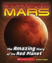 Discovering Mars: The Amazing Story of the Red Planet