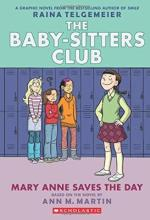 Baby-Sitters Club Graphix #3: Mary Anne Save the Day