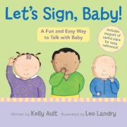 Let's Sign, Baby!