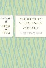 The Essays of Virginia Woolf, Volume 5