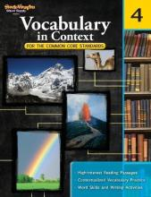 Vocabulary in Context for the Common Core Standards, Grade 4