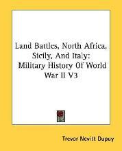 Land Battles, North Africa, Sicily, and Italy