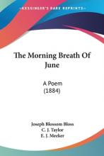 The Morning Breath of June