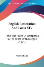 English Restoration and Louis XIV