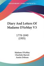 Diary and Letters of Madame D'Arblay V3