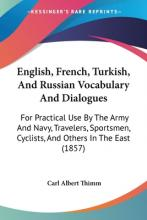 English, French, Turkish, and Russian Vocabulary and Dialogues