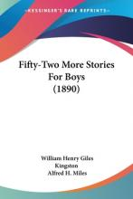 Fifty-Two More Stories for Boys (1890)