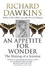 An Appetite for Wonder: The Making of a Scientist
