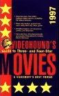 1997 Videohound's Guide to Three- And Four- Star Movies