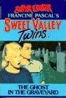Sweet Valley Twins Chiller 2: the Ghost in the Graveyard