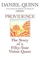 Providence: a 50 Year Vision Quest