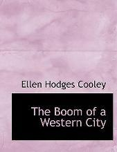 The Boom of a Western City