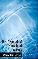 The Disposal of Household Wastes