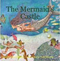 The Mermaid's Castle