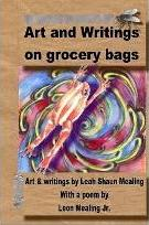Art and Writings on Grocery Bags