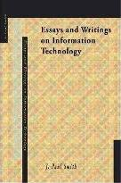 Essays and Writings on Information Technology