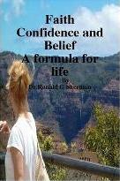 Faith Confidence and Belief A Formula for Life