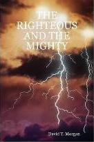 THE Righteous and the Mighty
