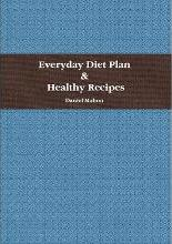 Everyday Diet Plan and Healthy Recipes
