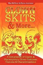 Clown Skits & More...