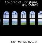 Children of Christmas and Others