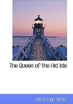 The Queen of the Hid Isle