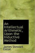 An Intellectual Arithmetic Upon the Inductive Method