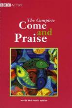 The Complete Come & Praise