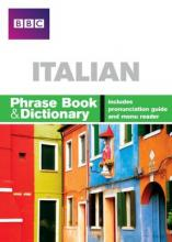 BBC ITALIAN PHRASE BOOK & DICTIONARY