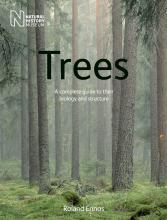 Trees: A Complete Guide to Their Biology and Structure 2016