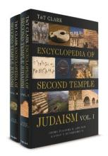 T&T Clark Encyclopedia of Second Temple Judaism Volumes I and II