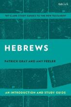 Hebrews: An Introduction and Study Guide