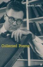 The Collected Poems of Robert Lowell