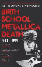 Birth School Metallica Death: Volume I