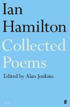 Collected Poems of Ian Hamilton