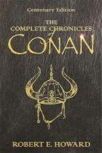 "The Complete Chronicles of Conan: ""People of the Black Circle"", ""Hour of the Dragon"""
