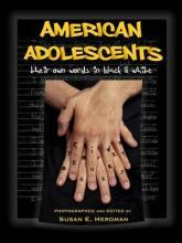 American Adolescents Their Words in Black and White