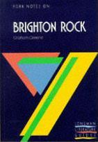 "York Notes on Graham Greene's ""Brighton Rock"""
